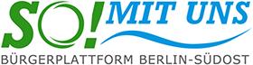 Logo Bürgerplattform Berlin-Südost SO! Mit uns